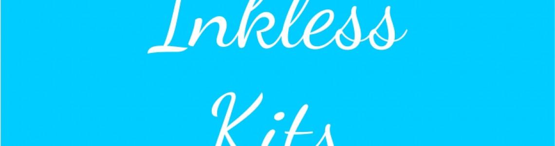 Inkless Kits