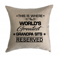 Personalised Cushion - Worlds Greatest sits here Reserved