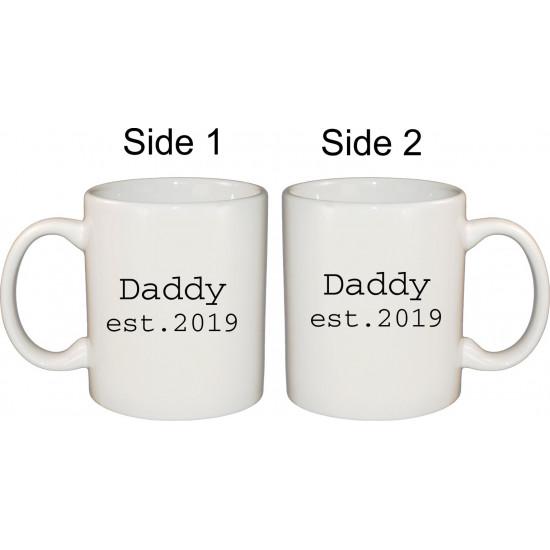 Ceramic Mug - Daddy Est your year