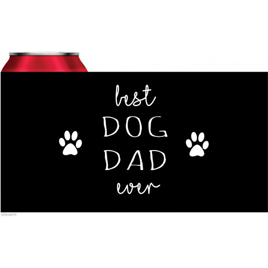 Personalised stubby holder coolers Best Dog Dad Ever STUB130