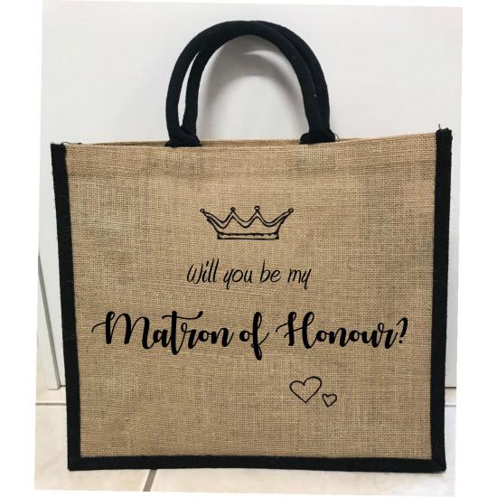 Hessain Jute Tote Bag - HJTB09 Will you be my Matron of Honour
