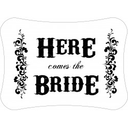 Personalised Here comes the Bride Announcement Decoration Sign WB1