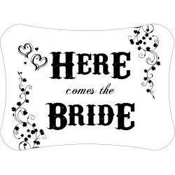 Personalised Here comes the Bride Announcement Decoration Sign Heart WB2